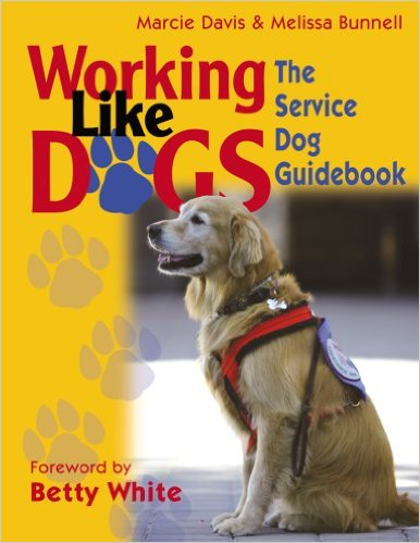 Working Like Dogs: The Service Dog Guidebook book cover