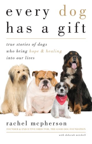 Every Dog Has a Gift book cover