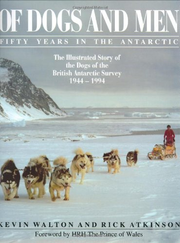 Of Dogs and Men Antarctic book cover