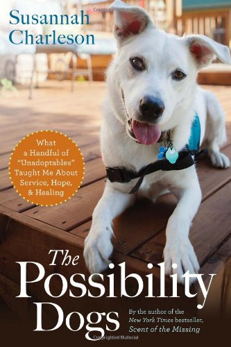 The Possibility Dogs Susannah Charleson