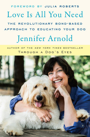 Love Is All You Need Jennifer Arnold book cover