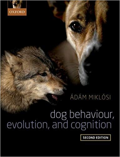 Dog Behavior, Evolution and Cognition book cover
